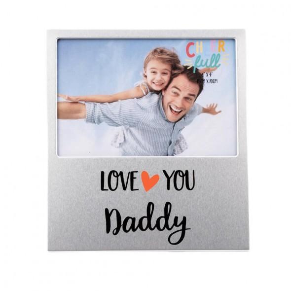 Rama foto din aluminiu love you daddy