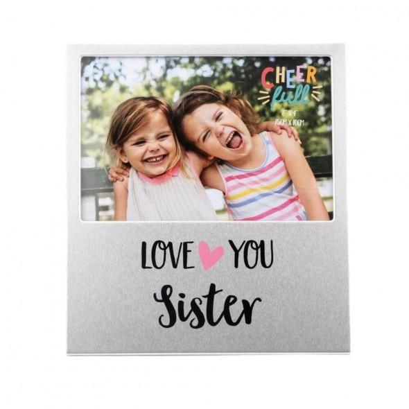 Rama foto din aluminiu love you sister