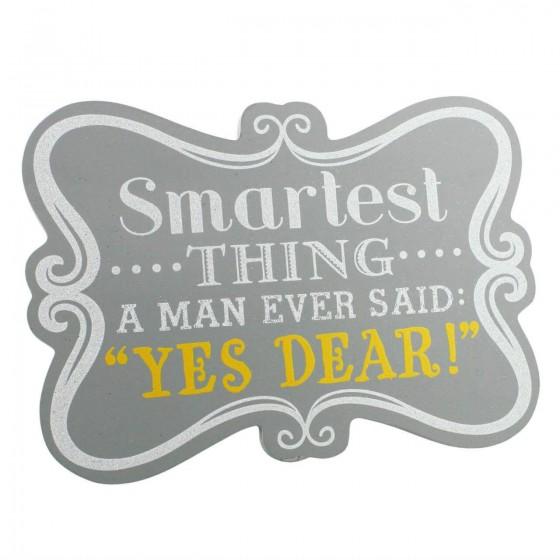 Juliana - Placuta din MDF Smartest thing