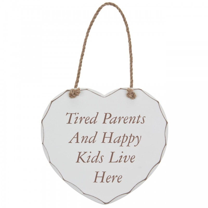 Placuta cu mesaj Tired Parents And Happy Kids Live Here krbaby.ro