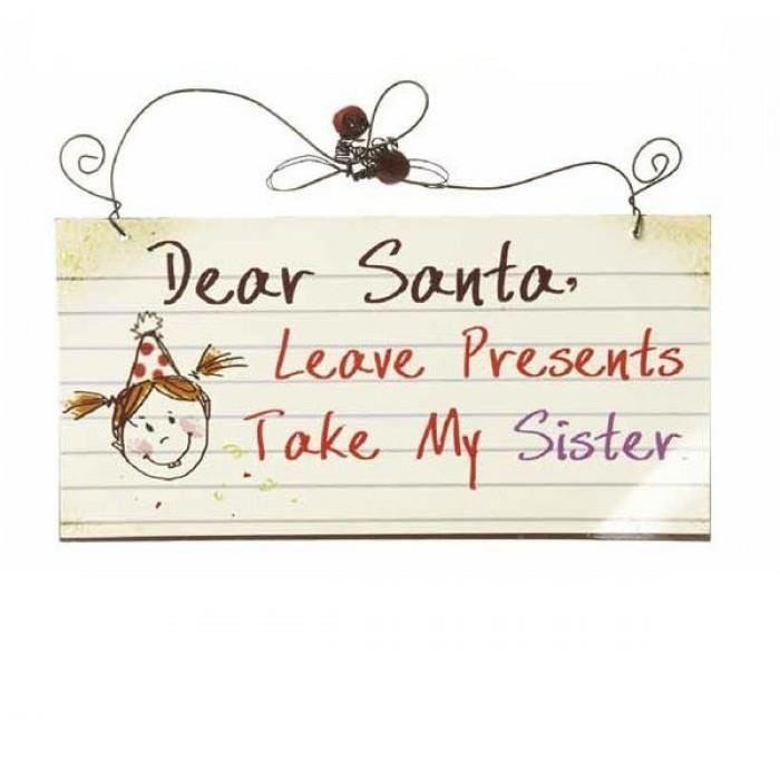 Placuta Dear Santa, Leave Presents Take My Sister